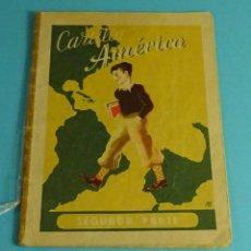 Libros de segunda mano: CARTILLA AMÉRICA. MÉTODO SIMULTÁNEO DE LECTURA Y ESCRITURA. SEGUNDA PARTE. IGNACIO SALVADOR ALDEA. Lote 244596180