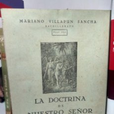 Libros de segunda mano: LA DOCTRINA DE NUESTRO SEÑOR JESUCRISTO - PRIMER CURSO DE BACHILLERATO - PLAN 1953 - 2ª EDICIÓN. Lote 244603040