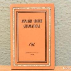 Libros de segunda mano: ANÁLISI LÓGICO GRAMATICAL-TEXTOS ESCOLARES-1939. Lote 244874745