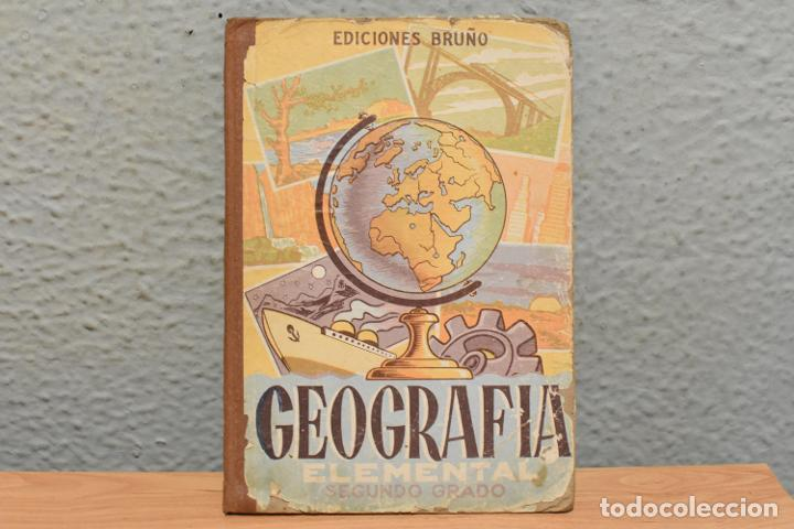 GEOGRAFÍA ELEMENTAL SEGUNDO GRADO-EDICIONES BRUÑO-1954 (Libros de Segunda Mano - Libros de Texto )