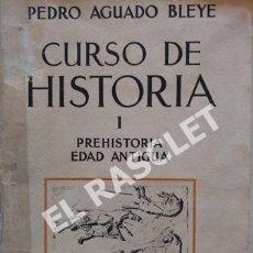 Libros de segunda mano: ANTIGÜO LIBRO - CURSO DE HISTORIA PARA LA SEGUNDA ENSEÑAÑZA - POR - PEDRO AGUADO BLEYE - AÑO 1936. Lote 244904155