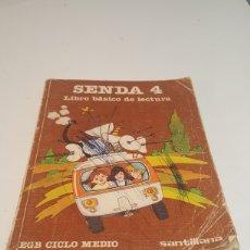 Libros de segunda mano: LIBRO SENDA 4 LIBRO BASICO DE LECTURA E.G.B AÑO 1982 SANTILLANA. Lote 245114635