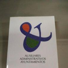Libros de segunda mano: AUXILIARES ADMINISTRATIVOS AYUNTAMIENTOS. ADAMS. Lote 245518145