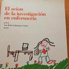 Libri di seconda mano: EL AEIOU DE LA INVESTIGACIÓN EN ENFERMERÍA - ANA BELÉN SALAMANCA CASTRO. Lote 247087525