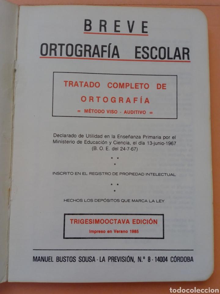 Libros de segunda mano: 1985 BREVE ORTOGRAFIA ESCOLAR MANUEL BUSTOS SOUSA TRATADO COMPLETO DE ORTOGRAFÍA, TAPA BLANDA - Foto 2 - 247689725