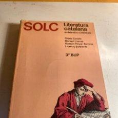 Libros de segunda mano: SOLC LITERATURA CATALANA 3 BUP. Lote 247968370