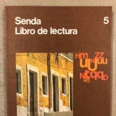 Libros de segunda mano: SENDA LECTURA NIVEL 5 EGB. EDICIONES SANTILLANA 1976.. Lote 248184080