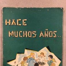 Libros de segunda mano: HACE MUCHOS AÑOS... SANTA JOAQUINA DE VEDRUNA. PUBLICACIONES VEDRUNA 1959. Lote 248250305