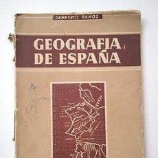 Libros de segunda mano: GEOGRAFÍA DE ESPAÑA. DEMETRIO RAMOS. 2º CURSO BACHILLERATO, PLAN 1953. + PROGRAMA OFICIAL. Lote 248625940