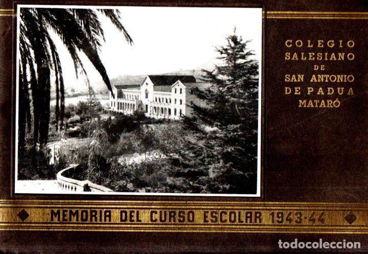 COLEGIO SALESIANO DE SAN ANTONIO DE PADUA - MATARÓ : MEMORIA ESCOLAR 1943-44 (Libros de Segunda Mano - Libros de Texto )
