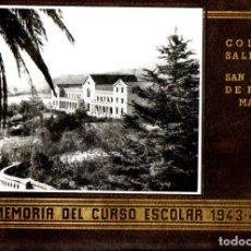 Libros de segunda mano: COLEGIO SALESIANO DE SAN ANTONIO DE PADUA - MATARÓ : MEMORIA ESCOLAR 1943-44. Lote 248749740