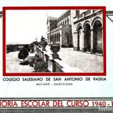 Libros de segunda mano: COLEGIO SALESIANO DE SAN ANTONIO DE PADUA - MATARÓ : MEMORIA ESCOLAR 1940-41. Lote 248749840