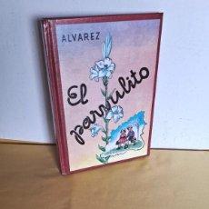Libros de segunda mano: ANTONIO ALVAREZ PEREZ - EL PARVULITO - EDAF 1998. Lote 249051875