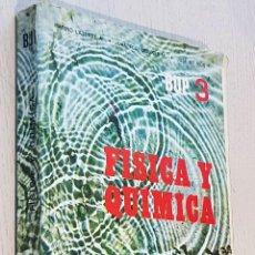 Livres d'occasion: FÍSICA Y QUÍMICA. BUP 3. (ED. EDELVIVES, 1983) - LATORRE, MARINO - MOLINER M. JUAN FCO. - RIUS T. JO. Lote 251359710