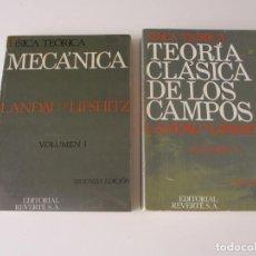 Libros de segunda mano: TEORÍA CLÁSICA DE LOS CAMPOS. MECÁNICA. VOL 1 Y 2. LANDAU Y LIFSHITZ. FÍSICA TEÓRICA. REVERTÉ S. A. Lote 251941005