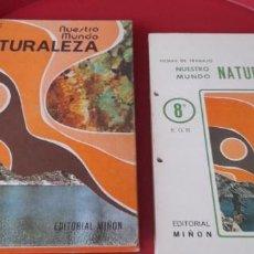 Libri di seconda mano: NUESTRO MUNDO NATURALEZA 8 CURSO + FICHASDE TRABAJO. . ALVAREZ .EDITORIAL MIÑON.. Lote 253519705
