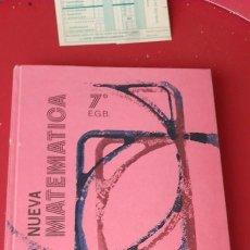 Libri di seconda mano: NUEVA MATEMÁTICA, 7 E.G.B. ALVAREZ , EDITORIAL MILON, 1974.. Lote 253527760