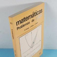 Libros de segunda mano: MATEMATICAS PROBLEMAS 3º BUP VOL. 2 PPU, A.FAIXES J.RODA Y J.SANS 1982 559 PAG, NUEVO SIN USO. Lote 293727158