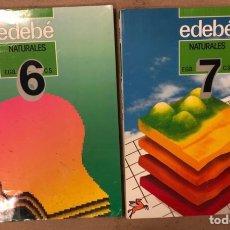 Libros de segunda mano: NATURALES 6º EGB Y 7º EGB. EDEBÉ (1988). 2 LIBROS.. Lote 169230982
