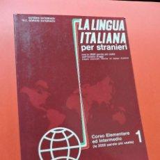 Livros em segunda mão: LA LINGUA ITALIANA PER STRANIERI CORSO ELEMENTARE ED INTERMEDIO 1. KATERINOV KATERIN & BORIOSI 4ª ED. Lote 254480645