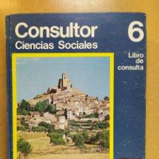 Libros de segunda mano: CONSULTOR. CIENCIAS SOCIALES / 6º EGB / 1972. SANTILLANA. Lote 255918010