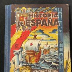 Libros de segunda mano: HISTORIA DE ESPAÑA EDICIONES BRUÑO. Lote 256113850