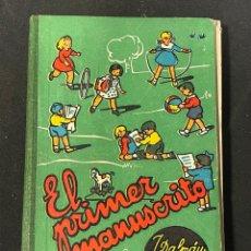 Libros de segunda mano: LIBRO DE TEXTO ESCUELA. EL PRIMER MANUSCRITO DALMAU CARLES. Lote 256115755