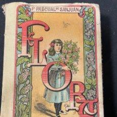 Libros de segunda mano: FLORA LA EDUCACION DE UNA NIÑA 1914. Lote 256122335