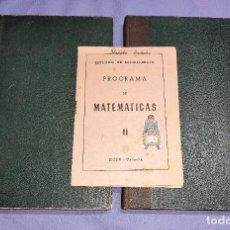 Libros de segunda mano: MATEMATICAS PRIMER Y SEGUNDO CURSO BACHILLERATO AÑO 1959 Y 1960 LOPEZ MEZQUIDA EDITOR. Lote 257286175
