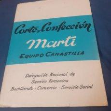 Libros de segunda mano: CUADERNO DE CORTE Y CONFECCION SISTEMA MARTI CANASTILLA. Lote 257625405