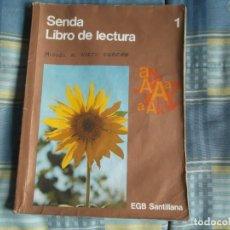 Libros de segunda mano: LIBRO LECTURA SENDA 1-E.G.B.SANTILLANA. Lote 257663545