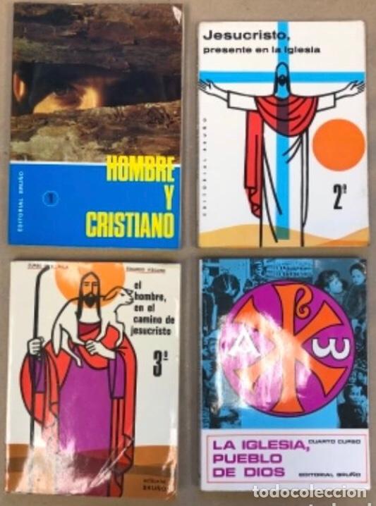 LOTE DE 4 LIBROS DE RELIGIÓN (1º, 2º, 3º Y 4º CURSO). EDITORIAL BRUÑO 1969/70/71. (Libros de Segunda Mano - Libros de Texto )
