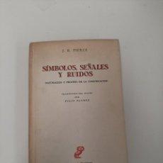 Libros de segunda mano: SIMBOLOS, SEÑALES Y RUIDOS. Lote 258069035
