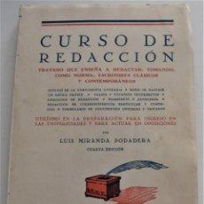 Livres d'occasion: CURSO DE REDACCIÓN - LUIS MIRANDA PODADERA- MADRID 1940. Lote 259909210