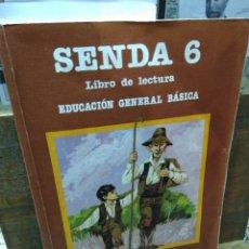 Livres d'occasion: SENDA 6 EGB. SANTILLANA. 1983. Lote 261258300