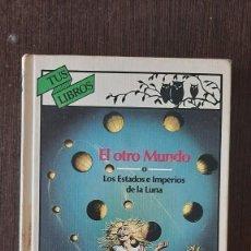 Livros em segunda mão: TUS LIBRO EL OTRO MUNDO LOS ESTADOS E IMPERIOS DE LA LUNA. Lote 261546470