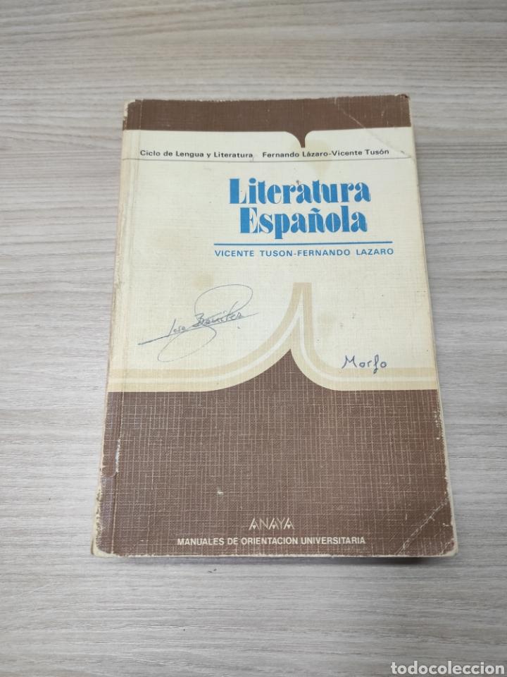 LIBRO LITERATURA ESPAÑOLA. VICENTE TYSON, FERNANDO LÁZARO. ANAYA (Libros de Segunda Mano - Libros de Texto )
