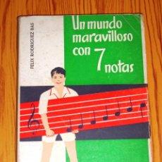 Libros de segunda mano: RODRÍGUEZ BAS, FÉLIX. UN MUNDO MARAVILLOSO CON 7 NOTAS : MÉTODO DE SOLFEO, SEGUNDO CURSO. - SÍGUEME. Lote 261970100