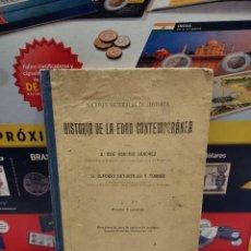 Libros de segunda mano: ANTIGUO LIBRO....HISTORIA DE LA EDAD CONTEMPORANEA...JOSE ROGERIO SANCHEZ..... Lote 262438940
