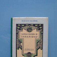 Libros de segunda mano: CARTILLA MODERNA DE URBANIDAD. EDELVIVES. EDICIÓN FACSÍMIL DEL ORIGINAL DE 1927.. Lote 262452150