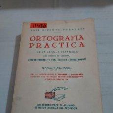 Livres d'occasion: 11430 - ORTOGRAFIA PRACTICA - POR LUIS MIRANDA PODADERA - AÑO 1965. Lote 263917075