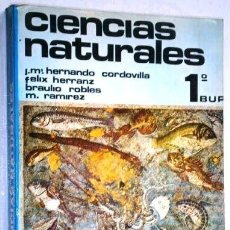 Libri di seconda mano: CIENCIAS NATURALES 1º BUP / JESÚS Mª HERNANDO CORDOVILLA Y OTROS / ED. SILOS EN VALLADOLID 1975. Lote 264225584