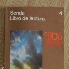 Livres d'occasion: SENDA 4 - LIBRO DE LECTURA - EGB EDUCACION GENERAL BASICA SANTILLANA 1979. Lote 266385433