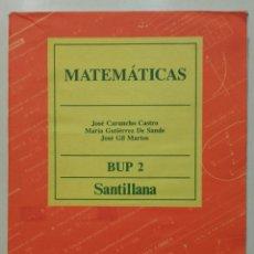 Livros em segunda mão: MATEMATICAS - 2 BUP - JOSE CARUNCHO - SANTILLANA - 1990. Lote 267317299
