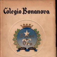 Libros de segunda mano: MEMORIA ESCOLAR COLEGIO BONANOVA 1941-42. Lote 267377879