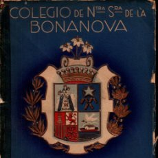 Libros de segunda mano: MEMORIA ESCOLAR COLEGIO BONANOVA 1935-40 GUERRA CIVIL. Lote 267378059