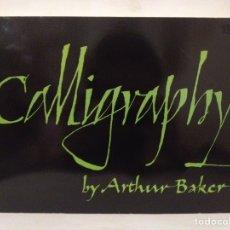 Libros de segunda mano: CALLIGRAPHY. ARTHUR BAKER. DOVER PUBLICATIONS 1973.. Lote 269012764