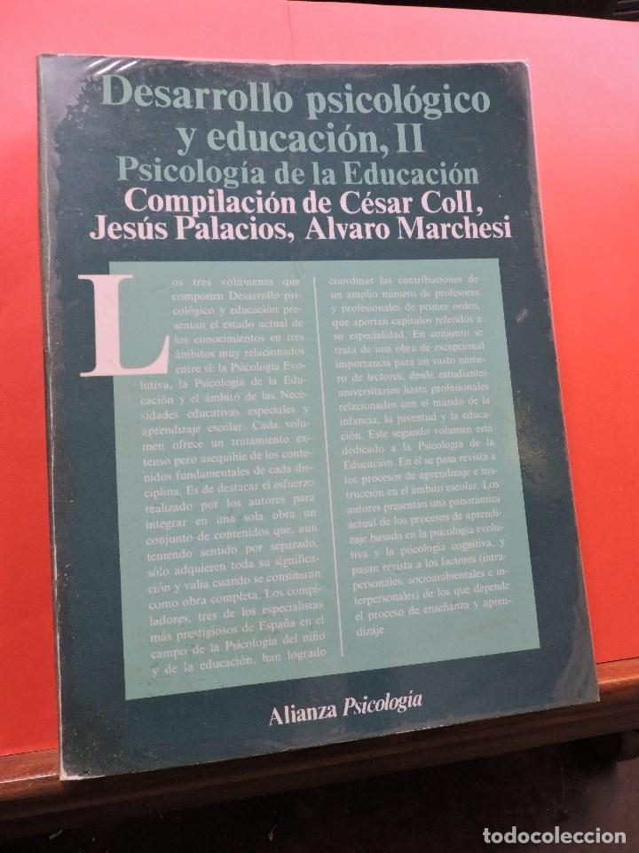 DESARROLLO PSICOLÓGICO Y EDUCACIÓN II. PSICOLOGÍA DE LA EDUCACIÓN. CÉSAR COLL, PALACIOS, MARCHESI (Libros de Segunda Mano - Libros de Texto )