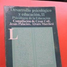 Libros de segunda mano: DESARROLLO PSICOLÓGICO Y EDUCACIÓN II. PSICOLOGÍA DE LA EDUCACIÓN. CÉSAR COLL, PALACIOS, MARCHESI. Lote 269027674