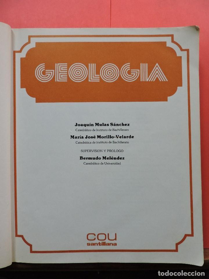 Libros de segunda mano: Geología. MULAS SÁNCHEZ, J. y MORILLO-VELARDE, María J. COU Santillana 1984 - Foto 3 - 269028689